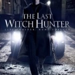 """The Last Witch Hunter"" not best choice for Halloween viewing"