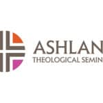 Ashland Theological Seminary launches Presidential Search Committee